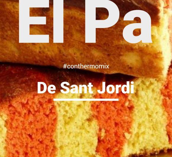 Pa de Sant Jordi con Thermomix®
