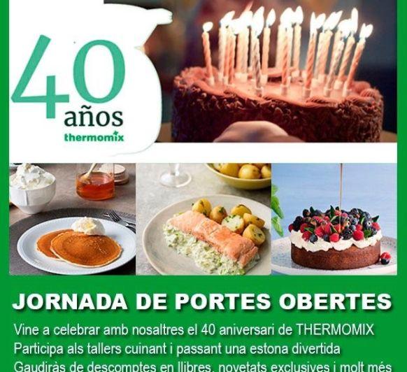 CELEBRA CON NOSOTROS EL 40 ANIVERSARIO DE Thermomix® !!!!