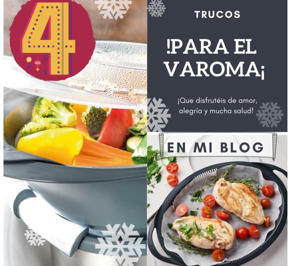 DÍA 4- TRUCOS PARA EL VAROMA DE Thermomix®