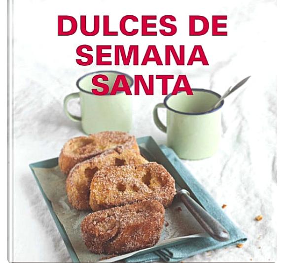 DULCES DE SEMANA SANTA~ FLAÓ