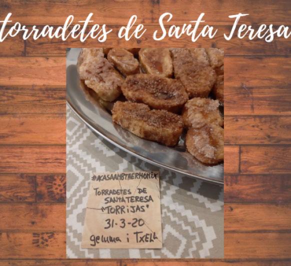 "TORRADETES DE SANTA TERESA "" TORRIJAS"". 31/03/20"